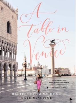 Skye McAlpine - A table in Venice
