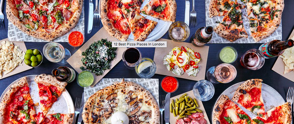 12 best pizza places in London
